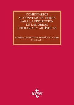 COMENTARIOS AL CONVENIO DE BERNA PARA LA PROTECCIÓN DE LAS OBRAS LITERARIAS Y AR