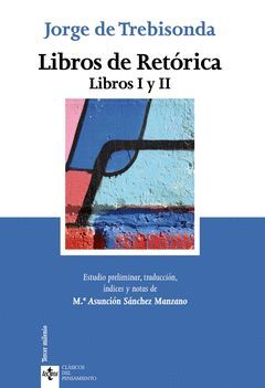 LIBROS DE RETÓRICA.LIBRO I Y II.TECNOS-RUST