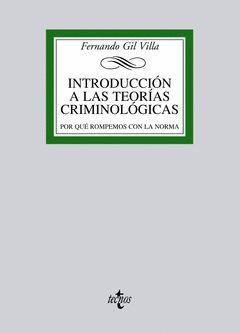 INTRODUCCION A LAS TEORIAS CRIMINOLOGICAS.TECNOS