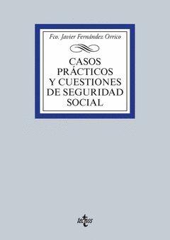 CASOS PRÁCTICOS Y CUESTIONES DE SEGURIDAD SOCIAL