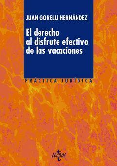 EL DERECHO AL DISFRUTE EFECTIVO DE LAS VACACIONES