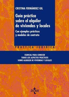 GUIA PRACTICA SOBRE EL ALQUILER DE VIVIENDAS Y LOCALES.TECNOS