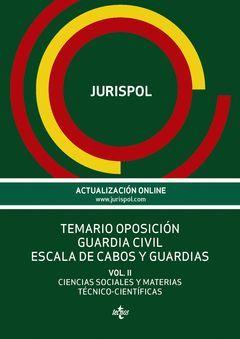 TEMARIO OPOSICIÓN GUARDIA CIVIL. ESCALA DE CABOS Y GUARDIAS