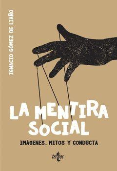 MENTIRA SOCIAL,LA.TECNOS-RUST