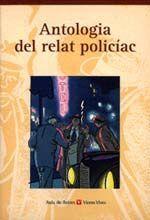 ANTOLOGIA DEL RELAT POLICIAC. COL.LECCIO AULA DE LLETRES.