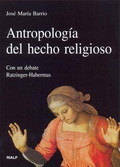 ANTROPOLOGÍA DEL HECHO RELIGIOSO