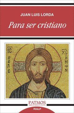 PARA SER CRISTIANO