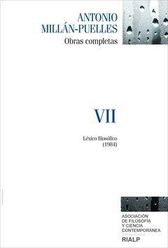 MILLÁN-PUELLES. VII. OBRAS COMPLETAS