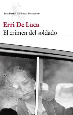 CRIMEN DEL SOLDADO, EL.SEIX BARRAL-RUST