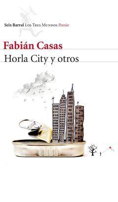 HORLA CITYYOTROS.(POESIA)SEIX BARRAL.RUST