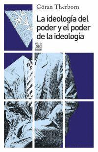 IDEOLOGÍA DEL PODER Y PODER DE IDEOLOGÍA