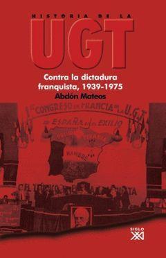 HISTORIA DE LA UGT, VOL. V