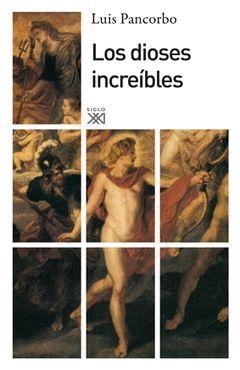 LOS DIOSES INCREIBLES
