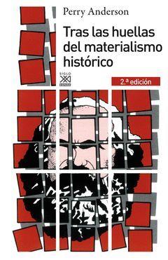 TRAS LAS HUELLAS DEL MATERIALISMO HISTORICO. SIGLO XXI-RUST