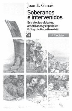 SOBERANOS E INTERVENIDOS. SIGLO XXI