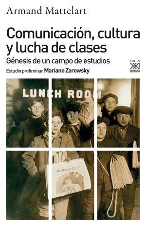 COMUNICACION CULTURA Y LUCHA DE CLASES