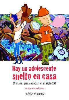 HAY UN ADOLESCENTE SUELTO EN CASA.CEAC-EDUCACION-RUST