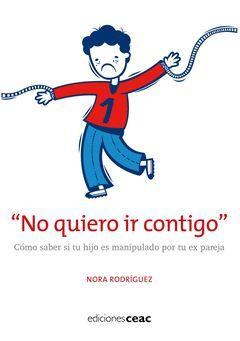 NO QUIERO IR CONTIGO.CEAC-EDUCACION-RUST