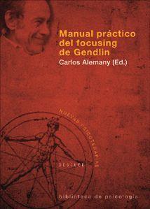 MANUAL PRACTICO DEL FOCUSING DE GENDLIN