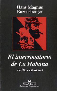 INTERROGATORIO DE LA HABANA,EL