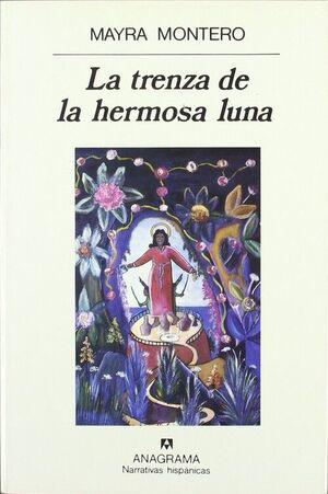 TRENZA DE LA HERMOSA LUNA, LA - ANAGRAMA