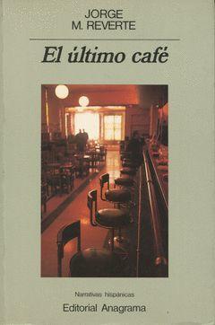 ULTIMO CAFE, EL
