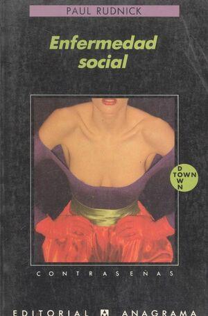 ENFERMEDAD SOCIAL