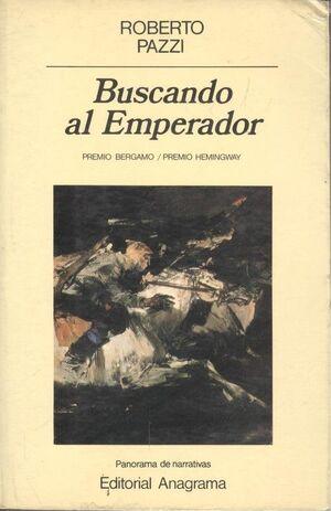 BUSCANDO AL EMPERADOR