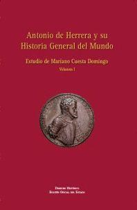 ANTONIO DE HERRERA Y SU HISTORIA GENERAL DEL MUNDO. VOLUMEN I