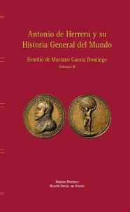 ANTONIO DE HERRERA Y SU HISTORIA GENERAL DEL MUNDO. VOL. II