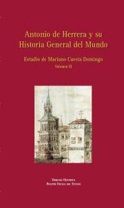 ANTONIO DE HERRERA Y SU HISTORIA GENERAL DEL MUNDO. VOL. III