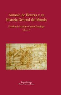 ANTONIO DE HERRERA Y SU HISTORIA GENERAL DEL MUNDO. VOL IV