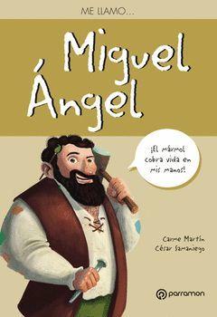 ME LLAMO...MIGUEL ANGEL