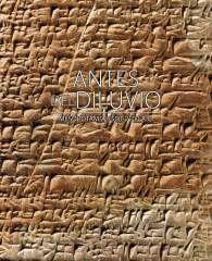 ANTES DEL DILUVIO. MESOPOTAMIA 3500 – 2100 AC