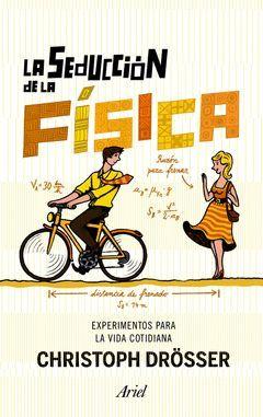 SEDUCCIÓN DE LA FÍSICA,LA. ARIEL-RUST