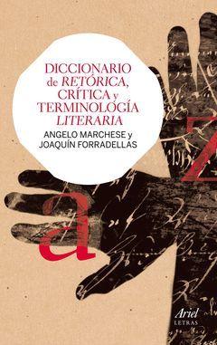 DICCIONARIO DE RETÓRICA, CRÍTICA Y TERMINOLOGÍA LITERARIA.ARIEL LETRAS-RUST