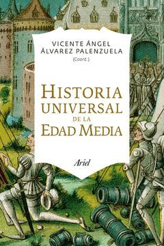 HISTORIA UNIVERSAL DE LA EDAD MEDIA.ARIEL-RUST
