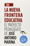 NUEVA FRONTERA EDUCATIVA,LA.EL PROYECTO PEDAGOGICO DE JOSE ANTONIO MARINA .ARIEL-CAJA