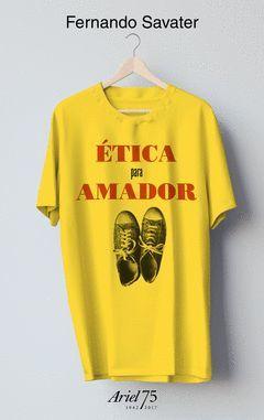 ETICA PARA AMADOR.75 ANIVERSARIO.ARIEL-CAJA