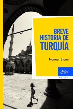 BREVE HISTORIA DE TURQUÍA. ARIEL-HISTORIA-RUST