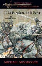 FORTALEZA DE LA PERLA, LA.CRONICAS DE ELRIC.02.EDHASA-378