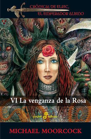 6. LA VENGANZA DE LA ROSA