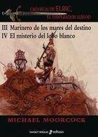 CRONICAS DE ELRIC III-IV.EMPERADOR ALBIN.EDHASA