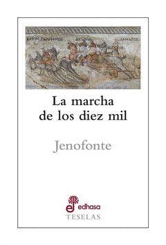 LA MARCHA DE LOS DIEZ MIL