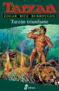 TARZAN XV.TARZAN EL TRIUNFANTE.EDHASA