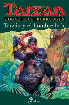 TARZAN XVII.TARZAN Y EL HOMBRE LEON.EDHA