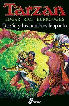 TARZAN XVIII.TARZAN Y LOS HOMBRES LEOPAR