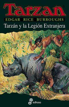 TARZAN Y LA LEGION EXTRANJERA.EDHASA