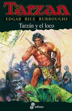 TARZAN-23.TARZAN Y EL LOCO.EDHASA-RUST
