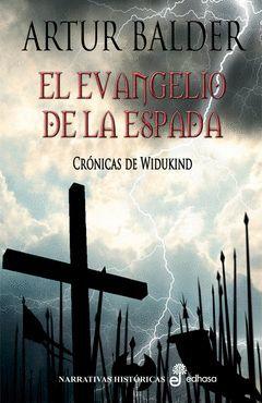 EVANGELIO DE LA ESPADA,EL. EDHASA-DURA